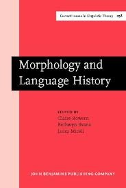 Morphology And Language History: In Honour Of Harold Koch