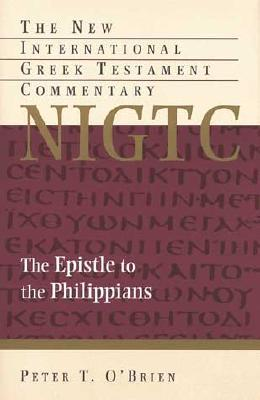 The Epistle to the Philippians (New International Greek Testament Com