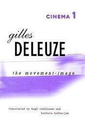 Cinema 1: The Movement-Image Book by Gilles Deleuze