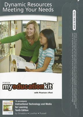 MyEducationKit with Pearson eText Student Access Code Card for Instructional Technology and Media for Learning