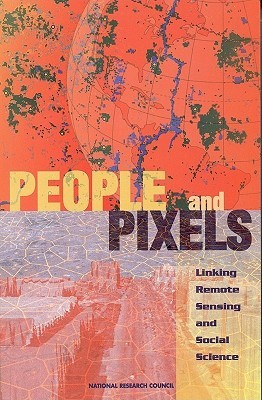 People and Pixels: Linking Remote Sensing and Social Science