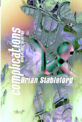 Complications and Other Stories