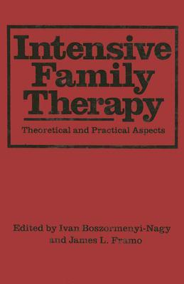 Intensive Family Therapy: Theoretical and Practical Aspects