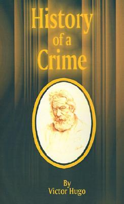 History of a Crime