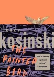 The Painted Bird Book by Jerzy Kosiński