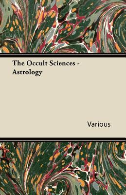 The Occult Sciences - Astrology