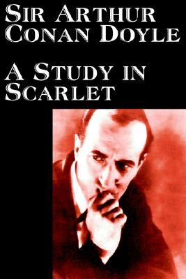 A Study in Scarlet by Arthur Conan Doyle, Fiction, Classics, Mystery & Detective