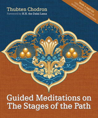 Guided Meditations on the Stages of the Path [with 15 hour MP3 meditation CD]