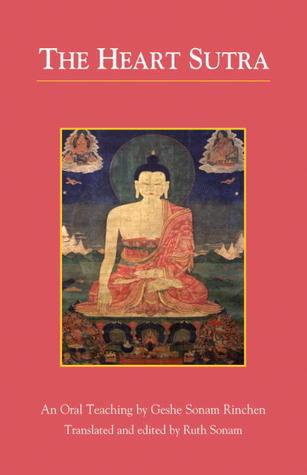 The Heart Sutra: An Oral Teaching