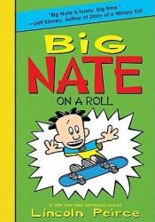 Big Nate on a Roll (Big Nate Novels, #3) Book by Lincoln Peirce