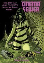 Cinema Sewer, Vol. 1 Book by Robin Bougie