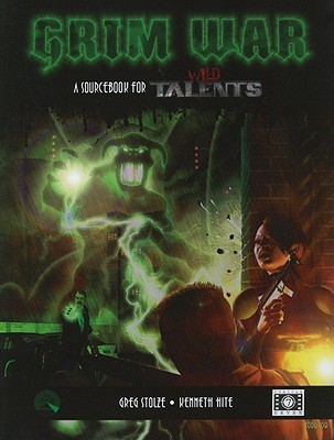 Grim War: A Wild Talents Sourcebook of Sorcery and Superheroes