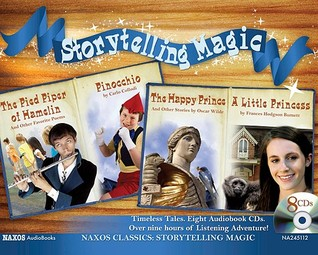 Storytelling Magic: The Pied Piper of Hamelin; Pinocchio; The Happy Prince; A Little Princess