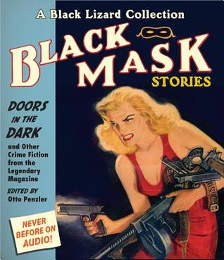 Black Mask 1: Doors in the Dark: And Other Crime Fiction from the Legendary Magazine