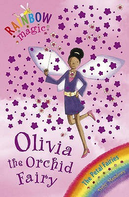 Olivia the Orchid Fairy (Rainbow Magic: Petal Fairies, #5)