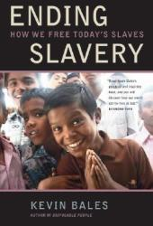 Ending Slavery: How We Free Today's Slaves Pdf Book