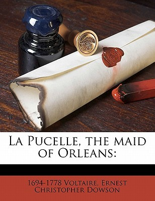 La Pucelle, the Maid of Orleans: Volume 2