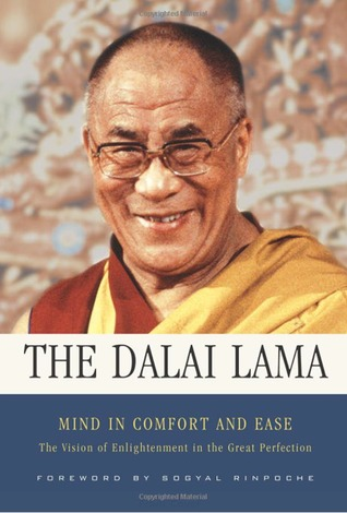 Mind in Comfort and Ease: The Vision of Enlightenment in the Great Perfection