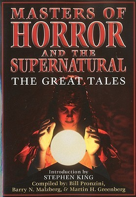 Masters of Horror and the Supernatural: The Great Tales