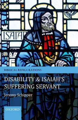 Disability and Isaiah's Suffering Servant