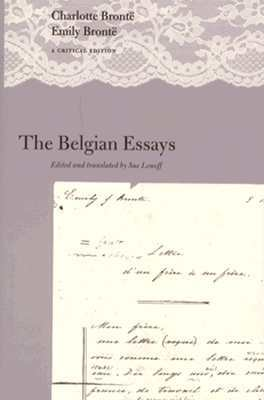 The Belgian Essays: A Critical Edition