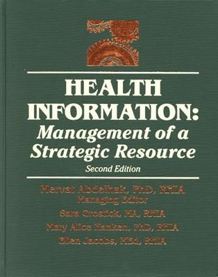 Health Information: Management of a Strategic Resource Text and Study Guide Package