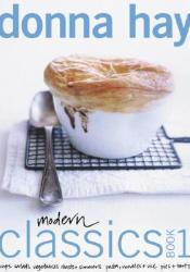 Modern Classics Book 1 Book by Donna  Hay