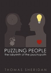 Puzzling People: The Labyrinth of the Psychopath Book by Thomas  Sheridan