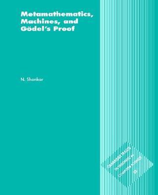 Metamathematics, Machines and Godel's Proof