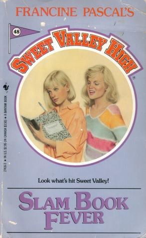 Slam Book Fever (Sweet Valley High, #48)
