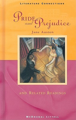 Pride and Prejudice and Related Readings