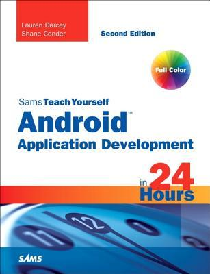 Sams Teach Yourself Android Application Development in 24 Hours