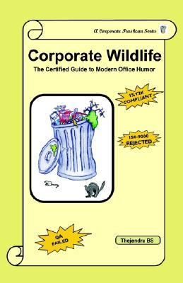 Corporate Wildlife: The Certified Guide to Modern Office Humor