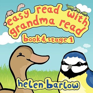 Easy Read with Grandma Read: Book 4, Stage 1