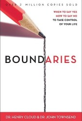 Boundaries: When to Say Yes, How to Say No to Take Control of Your Life Book