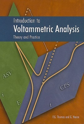 Introduction to Voltammetric Analysis: Theory and Practice