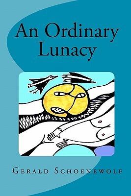 An Ordinary Lunacy