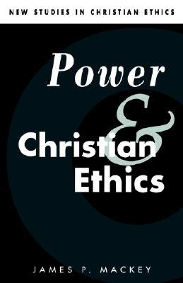 Power and Christian Ethics