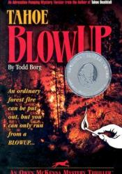 Tahoe Blowup (Owen McKenna #2) Book by Todd Borg