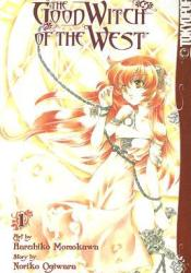 The Good Witch of the West, Volume 1 Book by Noriko Ogiwara