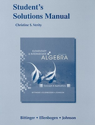 Student's Solutions Manual Elementary and Intermediate Algebra: Concepts and Applications
