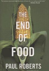 The End of Food Book by Paul       Roberts