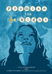 Promise the Night Book by Michaela MacColl