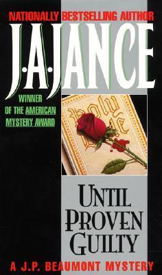 Until Proven Guilty (J.P. Beaumont, #1)