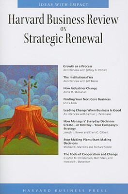 Harvard Business Review on Strategic Renewal
