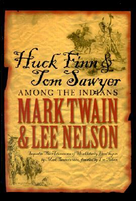 Huck Finn and Tom Sawyer Among the Indians