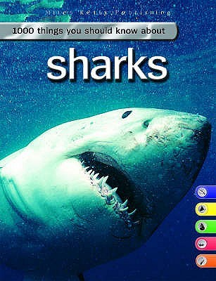 Sharks (1000 Things You Should Know)