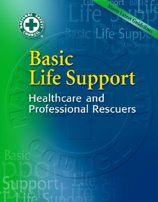 Basic Life Support: Healthcare and Professional Rescuers [With CDROM]