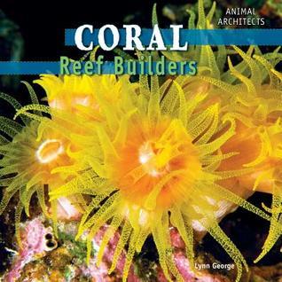 Coral: Reef Builders