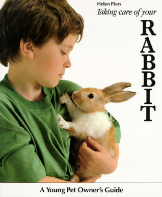 Taking Care Of Your Rabbit